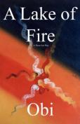 A Lake of Fire