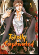 Totally Captivated Volume 5
