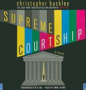 Supreme Courtship [Audio]