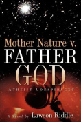 Mother Nature V. Father God