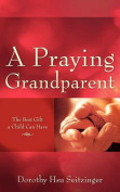 A Praying Grandparent