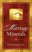 Marriage Minerals I