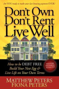 Don't Own, Don't Rent, Live Well