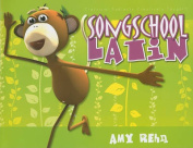 Song School Latin [With CD (Audio)]