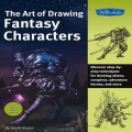 The Art of Drawing Fantasy Characters (Art of Drawing