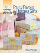 Party Favors and Hostess Gifts