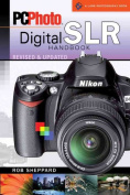 PCPhoto Digital SLR Handbook (Lark Photography Book