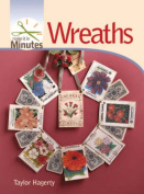 Wreaths (Make it in Minutes)