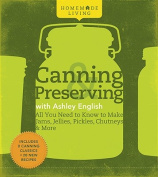 Canning and Preserving with Ashley English