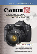 Canon EOS 50D Multimedia Workshop