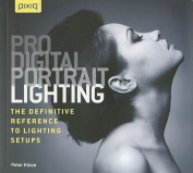 Pro Digital Portrait Lighting