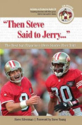 Then Steve Said to Jerry...