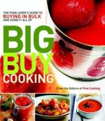 Big Buy Cooking
