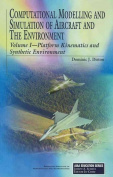 Computational Modelling and Simulation of Aircraft and the Environment