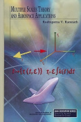 Multiple Scales Theory and Aerospace Applications