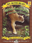 Wild Animals of the United States (We Both Read - Level 2