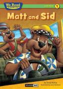 Matt and Sid (We Read Phonics - Level 1