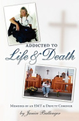 Addicted to Life & Death