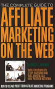 Complete Guide to Affiliate Marketing on the Web