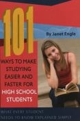 101 Ways to Make Studying Easier and Faster for High School Students