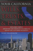 Your California Wills, Trusts, & Estates Explained Simply