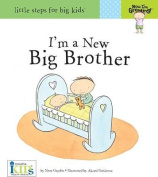 I'm a New Big Brother (Little Steps for Big Kids