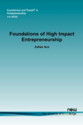Foundations of High Impact Entrepreneurship