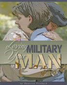 Loving Your Military Man