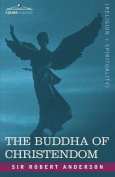 The Buddha of Christendom