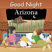 Good Night Arizona [Board book]