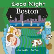 Good Night Boston [Board book]