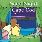 Good Night Cape Cod [Board book]