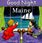 Good Night Maine [Board book]