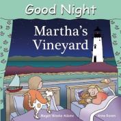 Good Night Martha's Vineyard [Board book]