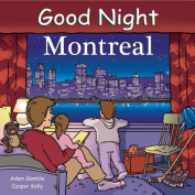 Good Night Montreal [Board book]