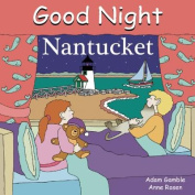 Good Night Nantucket [Board book]