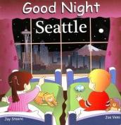Good Night Seattle [Board book]