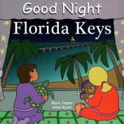 Good Night Florida Keys [Board book]
