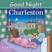 Good Night Charleston [Board book]