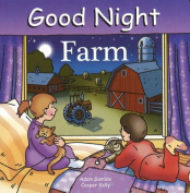 Good Night Farm [Board Book]