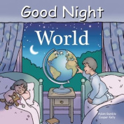 Good Night World [Board Book]
