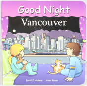 Good Night Vancouver [Board book]