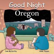 Good Night Oregon [Board book]