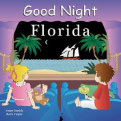 Good Night Florida [Board book]