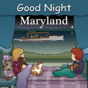 Good Night Maryland [Board book]
