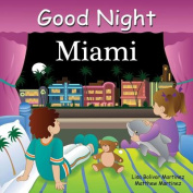 Good Night Miami [Board Book]