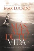 Mas Alla de Tu Vida [Spanish]