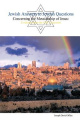 Jewish Answers to Jewish Questions Concerning the Messiahship of Jesus