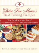 Gluten Free Mama's Best Baking Recipes