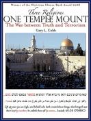 Three Religions One Temple Mount